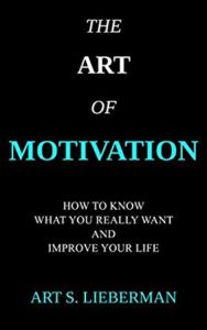 The Art of Motivation