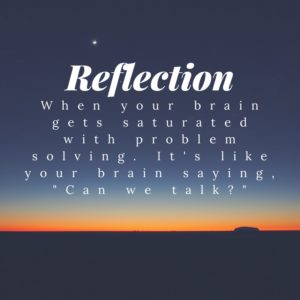 Reflection - brain power